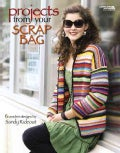 Projects from Your Scrap Bag (Paperback)