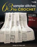 63 Sampler Stitches to Crochet (Paperback)
