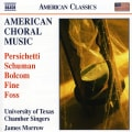 University of Texas Chamber Singers - American Choral Music