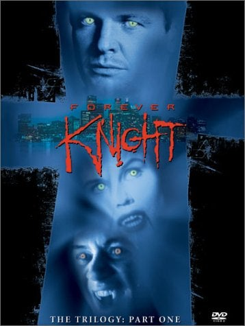 Forever Knight: The Trilogy Part 1 (DVD)