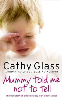 Mummy Told Me Not to Tell (Paperback)