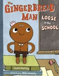 The Gingerbread Man Loose in the School (Hardcover)