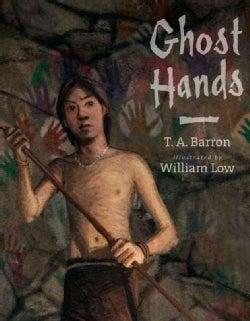 Ghost Hands: A Story Inspired by Patagonias's Cave of the Hands (Hardcover)