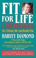 Fit for Life: A New Beginning: The Ultimate Diet and Health Plan (Paperback)