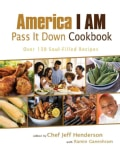 America I Am Pass It Down Cookbook (Paperback)