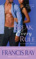 Break Every Rule (Paperback)