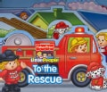 To the Rescue! (Board book)