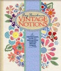 Amy Barickman's Vintage Notions: An Inspirational Guide to Needlework, Cooking, Sewing, Fashion and Fun (Hardcover)