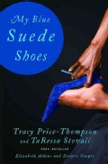 My Blue Suede Shoes: Four Novellas (Paperback)
