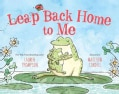 Leap Back Home to Me (Hardcover)