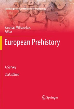 European Prehistory: A Survey (Hardcover)