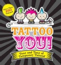 Tattoo You!: Tons and Tons of Temporary Tattoos! (Paperback)