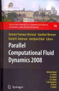 Parallel Computational Fluid Dynamics 2008: Parallel Numerical Methods, Software Development and Applications (Hardcover)