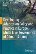 Developing Adaptation Policy and Practice in Europe: Multi-level Governance of Climate Change (Hardcover)