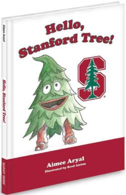 Hello, Stanford Tree! (Hardcover)