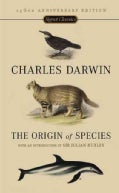 The Origin of Species: 150th Anniversary Edition (Paperback)