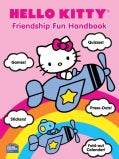 Hello Kitty Friendship Fun Handbook (Paperback)
