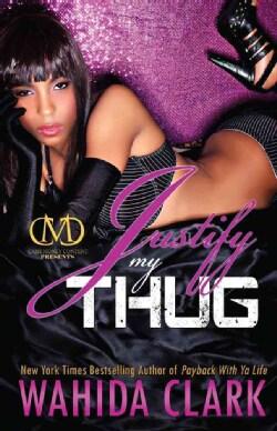 Justify My Thug (Paperback)