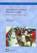 Governance of Technical Education in India: Key Issues, Principles, and Case Studies (Paperback)