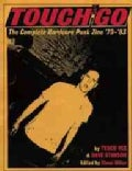 Touch and Go: The Complete Hardcore Punk Zine '79-'83 (Paperback)