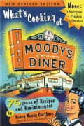 What's Cooking at Moody's Diner: 75 Years of Recipes & Reminiscences (Paperback)