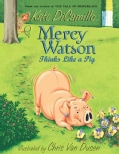 Mercy Watson Thinks Like a Pig (Paperback)