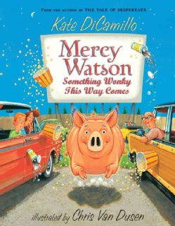 Mercy Watson: Something Wonky This Way Comes (Paperback)