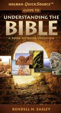 Holman QuickSource Guide to Understanding the Bible: A Book-by-book Overview (Paperback)