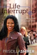 Life Interrupted: Navigating the Unexpected (Paperback)