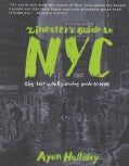 Zinester's Guide to NYC (Paperback)