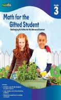 Math for the Gifted Student: Grade 3: Challenging Activities for the Advanced Learner (Paperback)