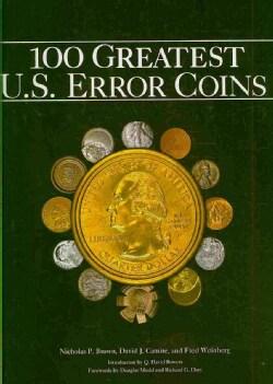 100 Greatest U.S. Error Coins (Hardcover)