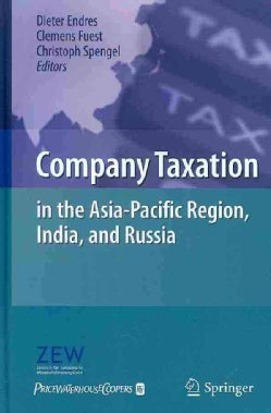 Company Taxation in the Asia-Pacific Region, India, and Russia (Hardcover)