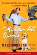 A Man for All Species: The Remarkable Adventures of an Animal Lover and Expert Pet Keeper (Paperback)
