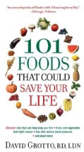 101 Foods That Could Save Your Life! (Paperback)