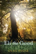 Eli the Good (Paperback)