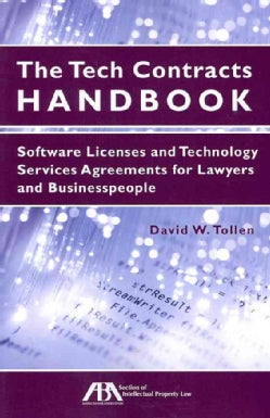 The Tech Contracts Handbook: Software Licenses and Technology Services Agreements for Lawyers and Businesspeople (Paperback)