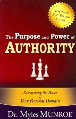 The Purpose and Power of Authority (Paperback)