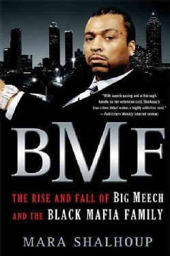 BMF: The Rise and Fall of Big Meech and the Black Mafia Family (Paperback)