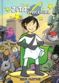 Zita the Spacegirl 1: Far from Home (Hardcover)