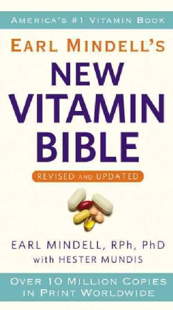 Earl Mindell's New Vitamin Bible (Paperback)