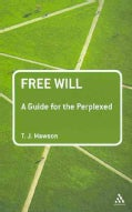 Free Will: A Guide for the Perplexed (Paperback)