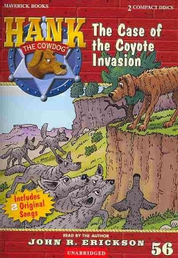 The Case of the Coyote Invasion (CD-Audio)