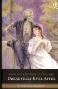 Pride and Prejudice and Zombies: Dreadfully Ever After (Paperback)