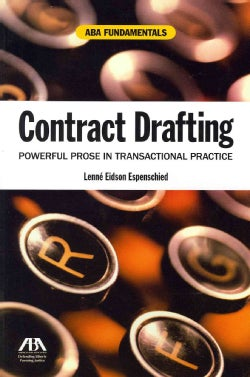 Contract Drafting: Powerful Prose in Transactional Practice (Paperback)