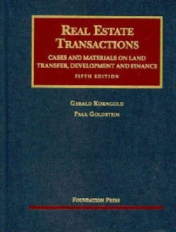 Real Estate Transactions: Cases and Materials on Land Transfer, Develop0ment and Finance (Hardcover)