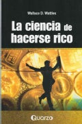 La ciencia de hacerse rico / The Science of Getting Rich (Paperback)