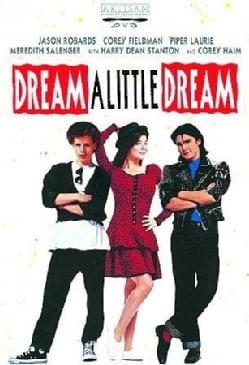 Dream a Little Dream (DVD)
