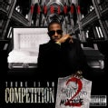 Fabolous - There Is No Competition 2: The Grieving Music Mixtape (Parental Advisory)