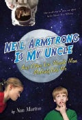 Neil Armstrong Is My Uncle and Other Lies Muscle Man McGinty Told Me (Paperback)